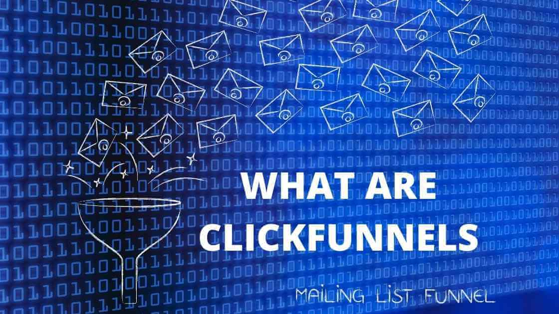 What are Clickfunnels? (This is What It Offers Now!)