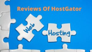 Reviews of HostGator New(How to Choose The Best)
