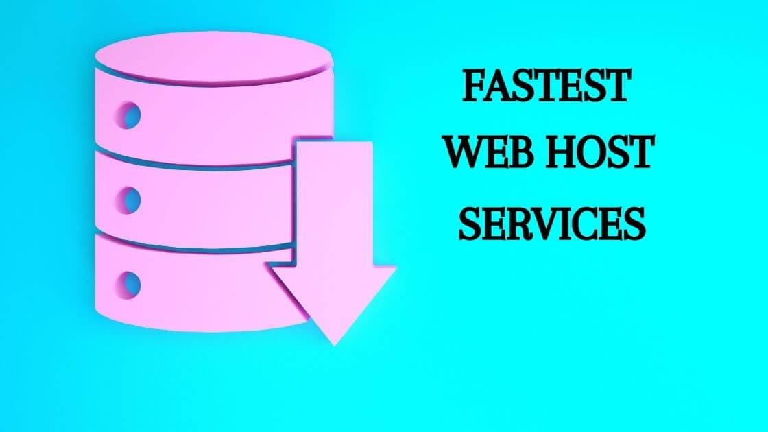 Fastest Web Host Services Now(How To Pick The Best?)
