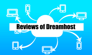 Read more about the article Reviews of DreamHost: Ultimate (7 Things To Know Today!)
