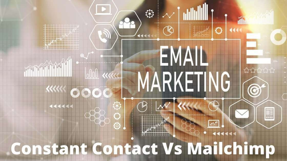 Constant Contact Vs Mailchimp(How To Find The Best?)