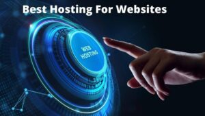 Best Hosting For Websites(How To Find The Best Host)