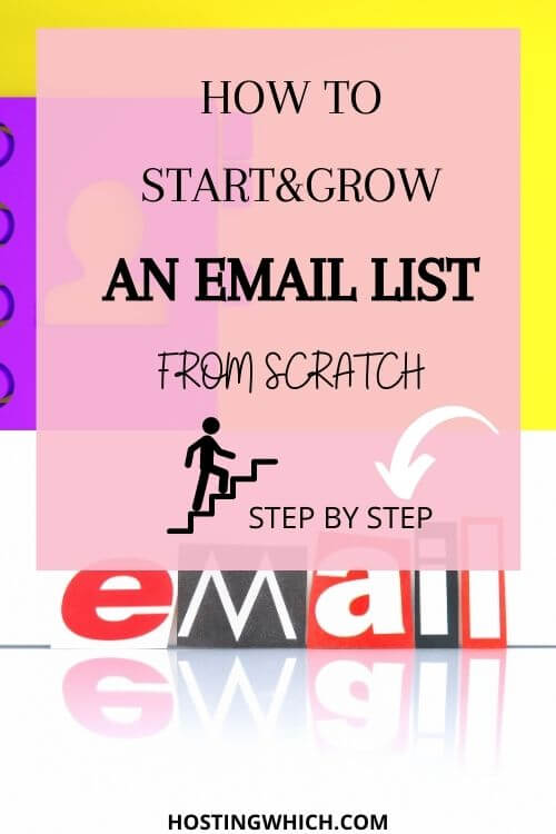 Learn how to build email list from scratch and also discover how to grom your email list.Email list ideas for bloggers and  email marketing tips.