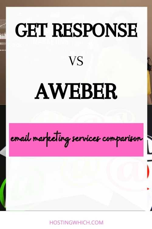 GET-RESPONSE-VS-AWEBER EMAIL MARKETING COMPARISON NEW